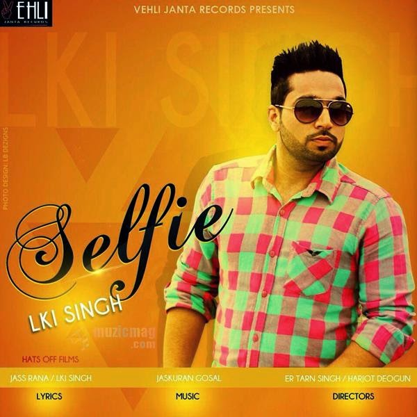 Haan Karde Akhil New Punjabi Song Mp3 Download: Vehli Janta Records Brings Selfie