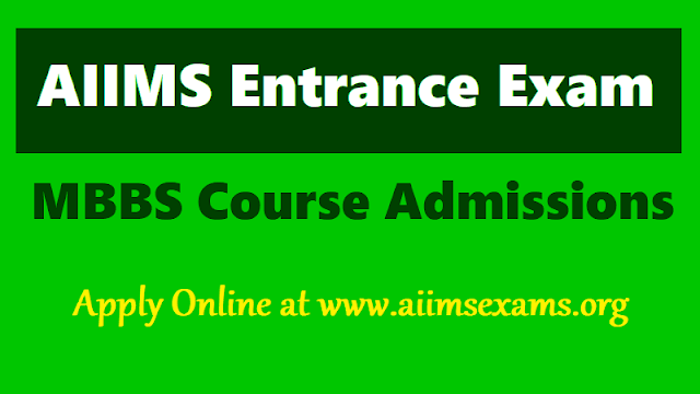 aiims mbbs entrance exam 2019,aiims entrance exam hall tickets,aiims entrance exam results,aiims entrance exam online application form,aiims for mbbs course admissions
