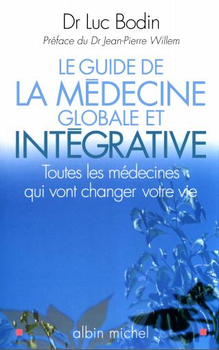 Le guide de la medecine globale - WWW.VETBOOKSTORE.COM