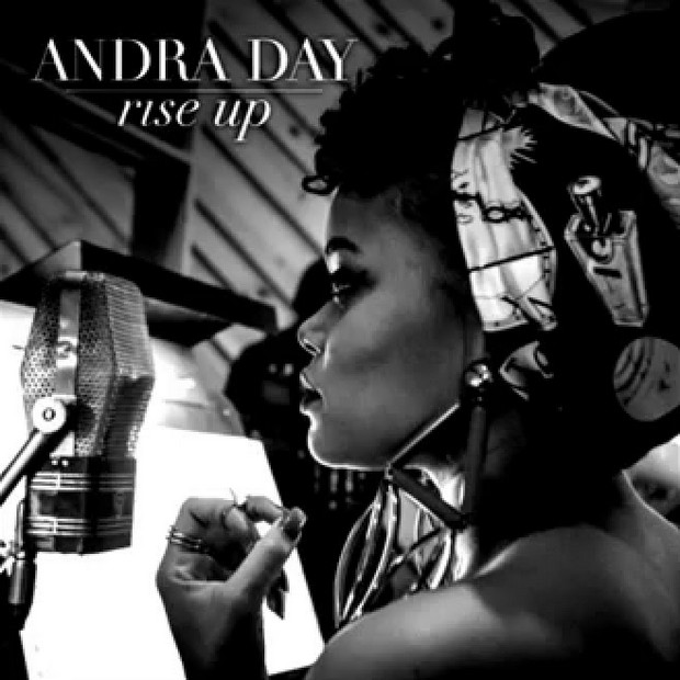 Rise up by Andra day images