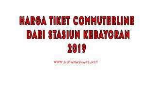 Harga Tiket Commuterline Dari Stasiun Kebayoran Terbaru 2019