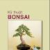 Kỹ thuật Bonsai - Thái Văn Thiện
