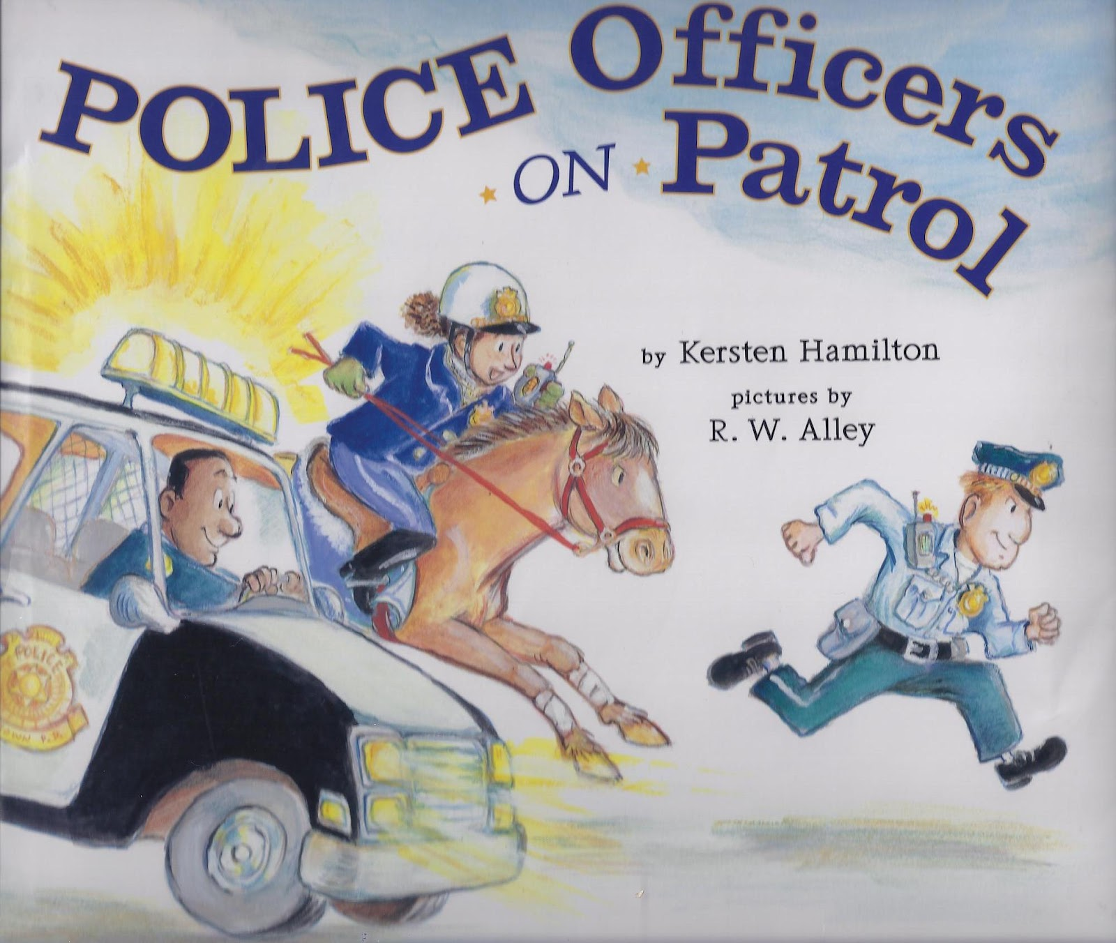 Excellent Kids Books Police Officers On Patrol By
