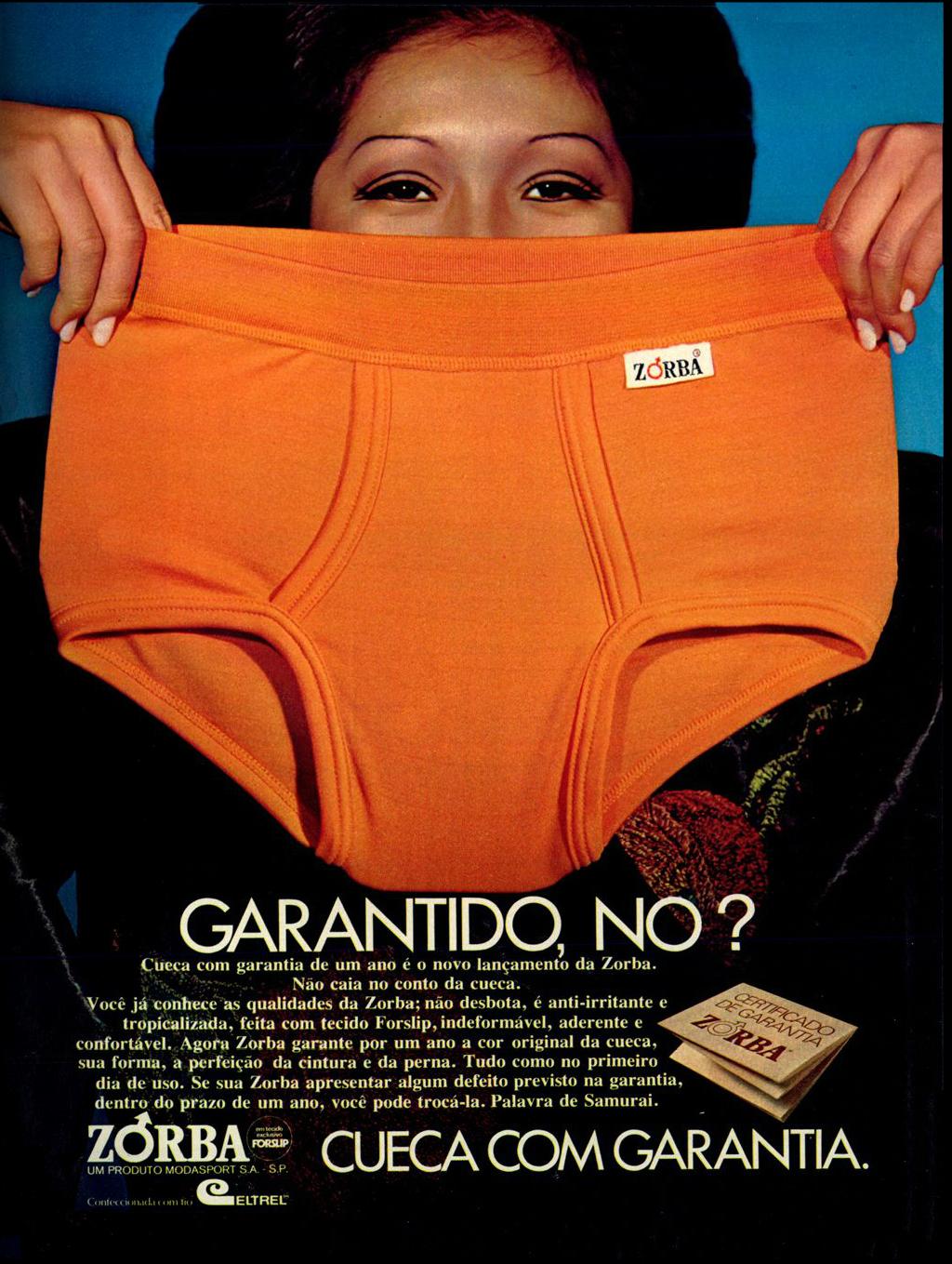 Propaganda de 1973 das Cuecas Zorba atestando a qualidade do seu produto