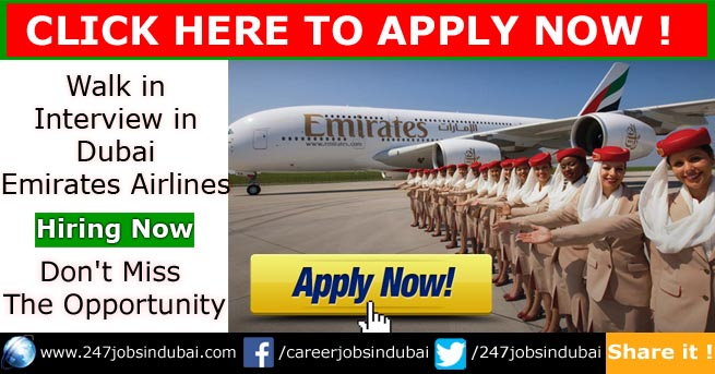walk in interview in dubai emirates airlines