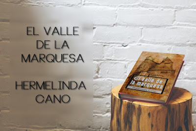 """Mi primera novela: """"El valle de la marquesa"""""""