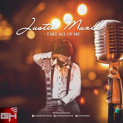 Music: Take All Of Me – JustinMuzik