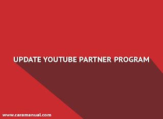 Update Penting Untuk YouTube Partner Program