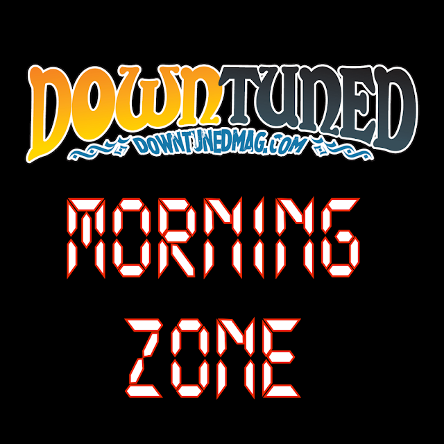 'Morning Zone' on Downtuned Radio
