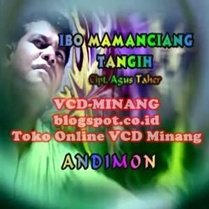 Download Lagu Andimon Ibo Mamanciang Tangih Full Album