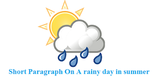 Paragraph On A rainy day in summer