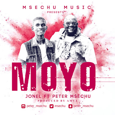 Audio | Jonel ft Peter Msechu - Moyo | Mp3 Download