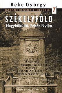 Beke György: Székelyföld - Nagyküküllő, Fehér-Nyikó