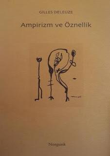 Gilles Deleuze - Ampirizm ve Öznellik