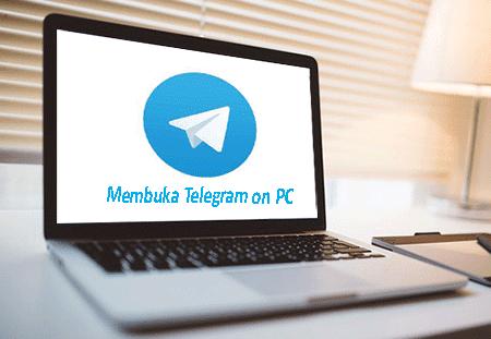 Cara Membuka Aplikasi Telegram di PC