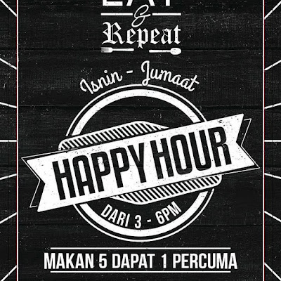 Eat & Repeat Shah Alam Happy Hour