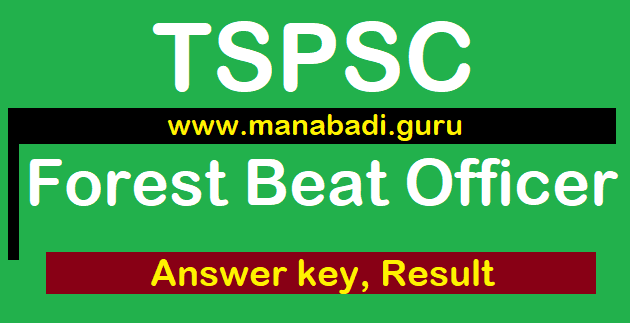 TSPSC, Forest Beat Officer, Answer Key, TS Results, FBO Answer key, Preliminary Key