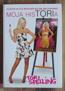 Takie książki - Taka Troche o Tori Spelling - Moja hisTORIa