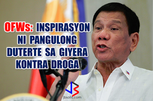 "The OFWs are the reason why President Rodrigo Duterte is pushing through with the campaign on illegal drugs, acknowledging their hardships and sacrifices. He said that as he visit the countries where there are OFWs, he has heard sad stories about them: sexually abused Filipinas,domestic helpers being forced to work on a number of employers. ""I have been to many places. I have been to the Middle East. You know, the husband is working in one place, the wife in another country. The so many sad stories I hear about our women being raped, abused sexually,"" The President said. About Filipino domestic helpers, he said:  ""If you are working on a family and the employer's sibling doesn't have a helper, you will also work for them. And if in a compound,the son-in-law of the employer is also living in there, you will also work for him.So, they would finish their work on sunrise."" He even refer to the OFWs being similar to the African slaves because of the situation that they have been into for the sake of their families back home. Citing instances that some of them, out of deep despair, resorted to ending their own lives.  The President also said that he finds it heartbreaking to know that after all the sacrifices of the OFWs working abroad for the future of their families they would come home just to learn that their children has been into illegal drugs. ""I made no bones about my hatred. I said, 'If you do drugs in my city, if you destroy our daughters and sons, I'll just have to kill you.' I repeated the same warning when i became president,"" he said.   Critics of the so-called violent war on drugs under President Duterte's administration includes local and international human rights groups, linking the campaign on thousands of drug-related killings.  Police figures show that legitimate police operations have led to over 2,600 deaths of individuals involved in drugs since the war on drugs began. However, the war on drugs has been evident that the extent of drug menace should be taken seriously. The drug personalities includes high ranking officials and they thrive in the expense of our own children,if not being into drugs, being victimized by drug related crimes. The campaign on illegal drugs has somehow made a statement among the drug pushers and addicts. If the common citizen fear walking on the streets at night worrying about the drug addicts lurking in the dark, now they can walk peacefully while the drug addicts hide in fear that the police authorities might get them. Source:GMA {INSERT ALL PARAGRAPHS HERE {EMBED 3 FB PAGES POST FROM JBSOLIS/THOUGHTSKOTO/PEBA HERE OR INSERT 3 LINKS}   ©2017 THOUGHTSKOTO www.jbsolis.com SEARCH JBSOLIS"