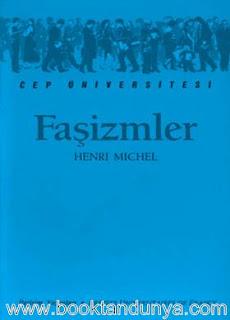 Henri Michel - Faşizmler  (Cep Üniversitesi Dizisi - 3)