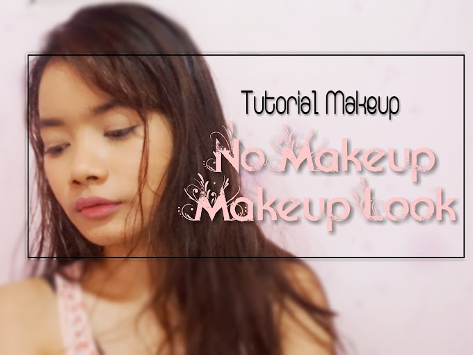 "Tutorial ""No Makeup"" Makeup Look with Foundation"