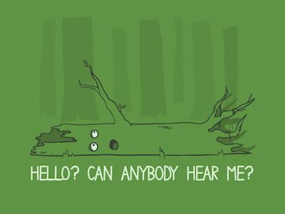 Si un árbol cae en medio del bosque...