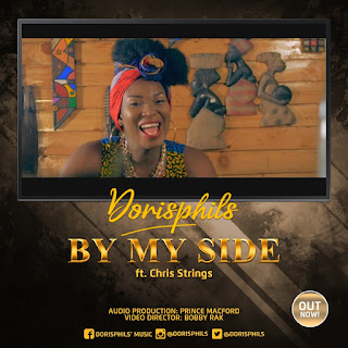 [ Download ] DorisPhils ft Chris Strings - By My Side || Video+Audio  @dorisphils