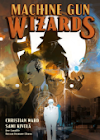 Machine Gun Wizards TPB