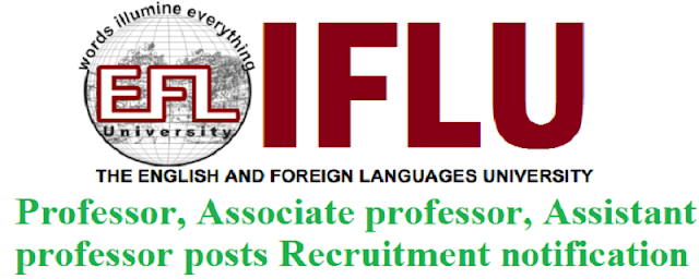 EFLU Professor, Associate professor, Assistant professor posts 2016
