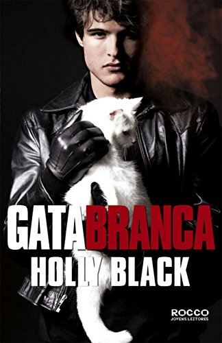 Gata branca - Holly Black