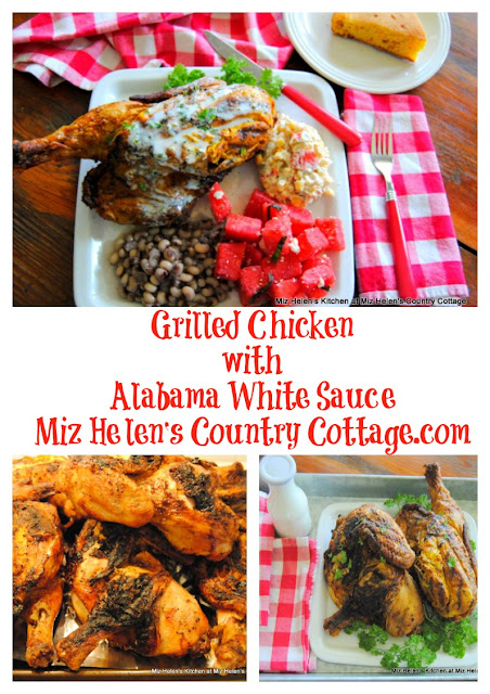 Grilled Chicken with Alabama White Sauce at Miz Helen's Country Cottage.com