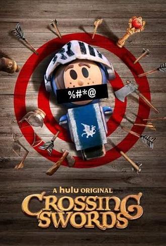 Crossing Swords Season 1 Complete Download 480p All Episode