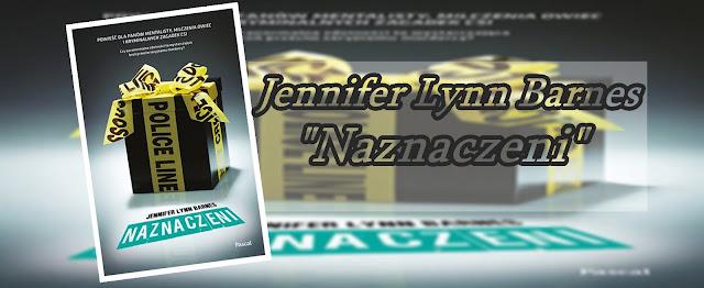 #76 - Jennifer Lynn Barnes  || Naznaczeni