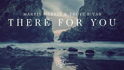 Arti Lirik Lagu There For You - Martin Garrix