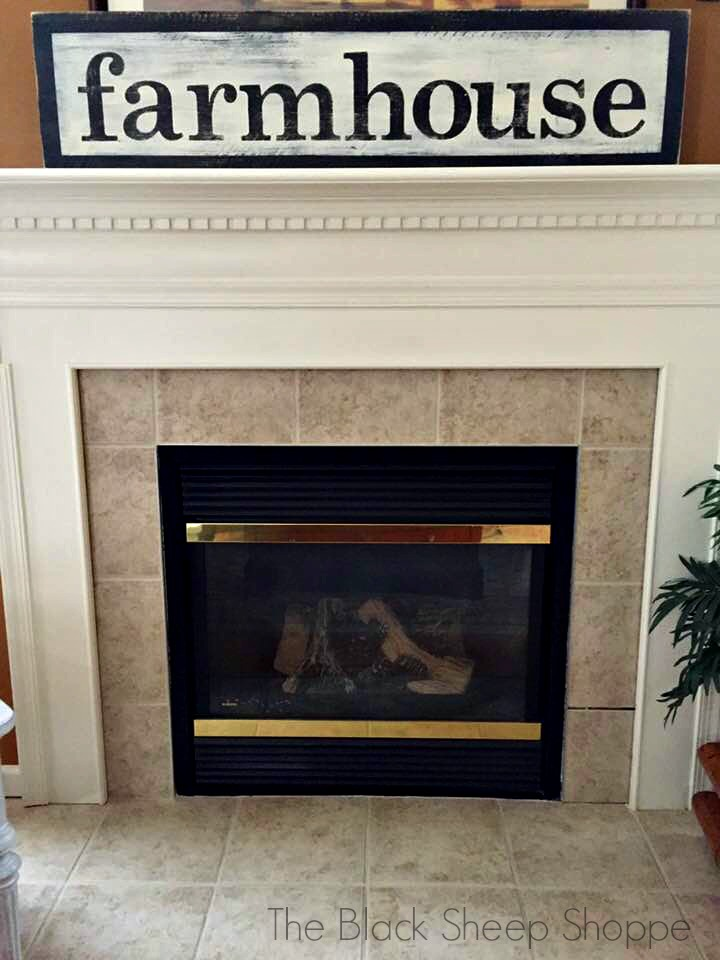 Farmhouse sign temporarily above fireplace.