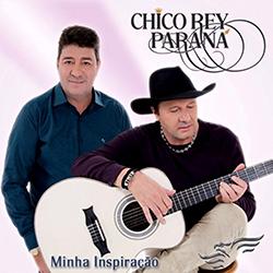 Chico Rey & Paraná Minha Inspiração 2016 Chico Rey Paran 25C3 25A1 Minha Inspira 25C3 25A7 25C3 25A3o Frente