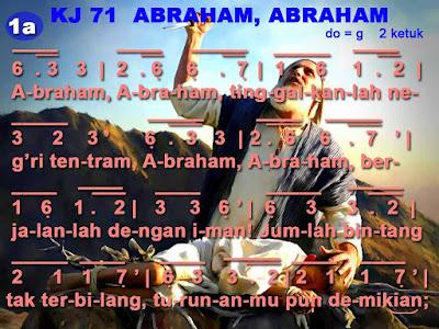 Lirik dan Not Kidung Jemaat 71 Abraham, Abraham