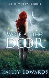 Wolf at the Door by Hailey Edwards