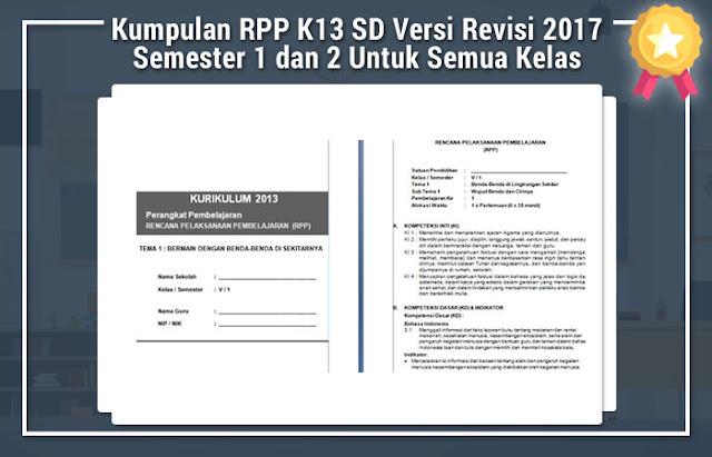 Kumpulan RPP K13 SD Versi Revisi 2017 Semester 1 dan 2 Untuk Semua Kelas