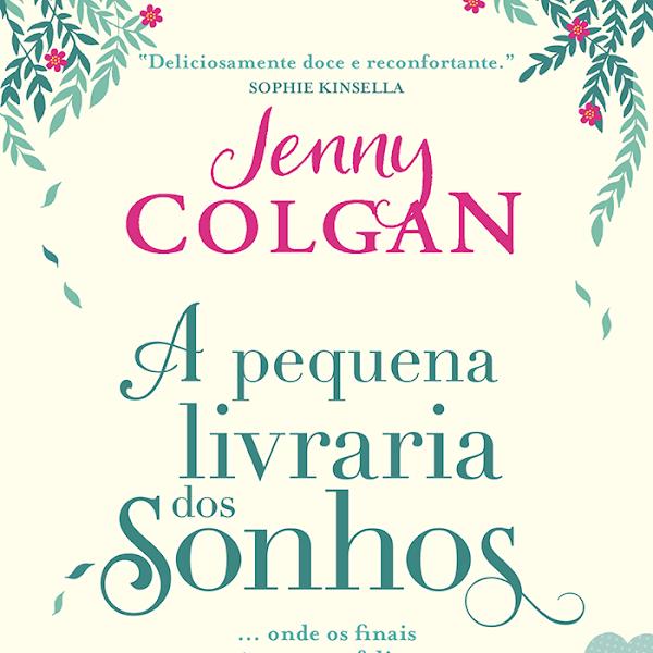 [LANÇAMENTO] A Pequena Livraria dos Sonhos de Jenny Colgan