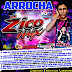 Cd (Mixado) Arrocha 2016 - Dj Zico MIx Só As Melhores