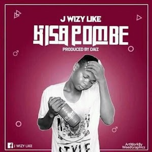 Download Audio | J Wizzy Like - Kisa Pombe (Singeli)