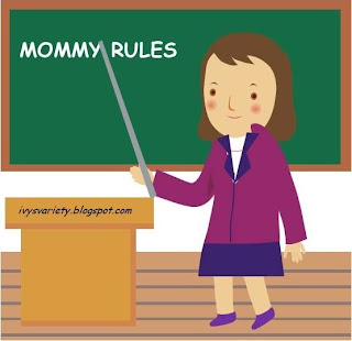 Ivy's Variety mommy rule #7