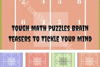 Tough Math Puzzles Brain Teasers to Tickle your Mind