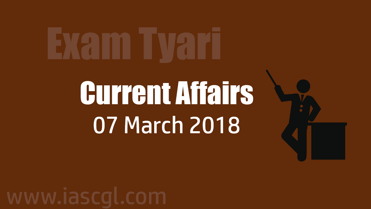 Current Affair 07 march 2018