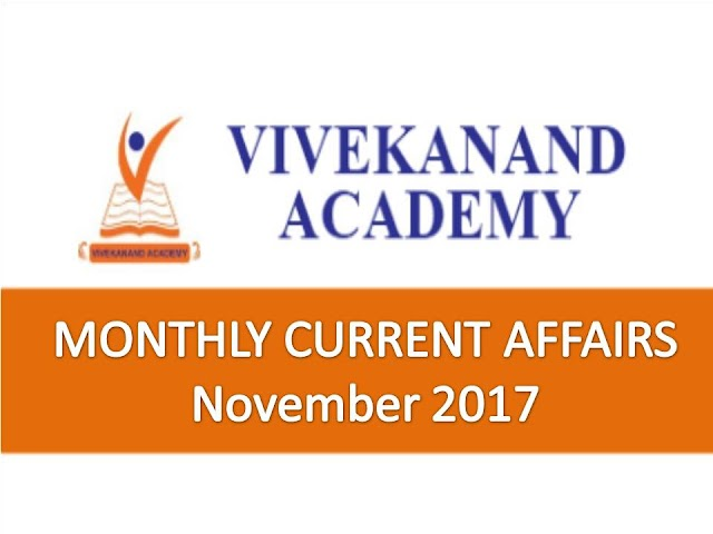 Vivekanand Academy Current Affairs Monthly - November 2017
