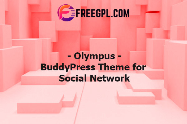 Olympus – Social Networking WordPress Theme Nulled Download Free