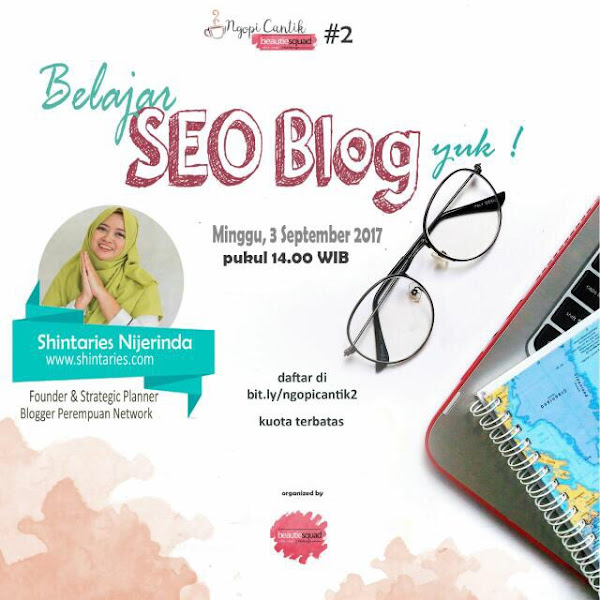 Ngopi Cantik Beautiesquad : SEO For Blogging With Shintaries