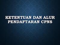 Ketentuan dan Alur Pendaftaran CPNS
