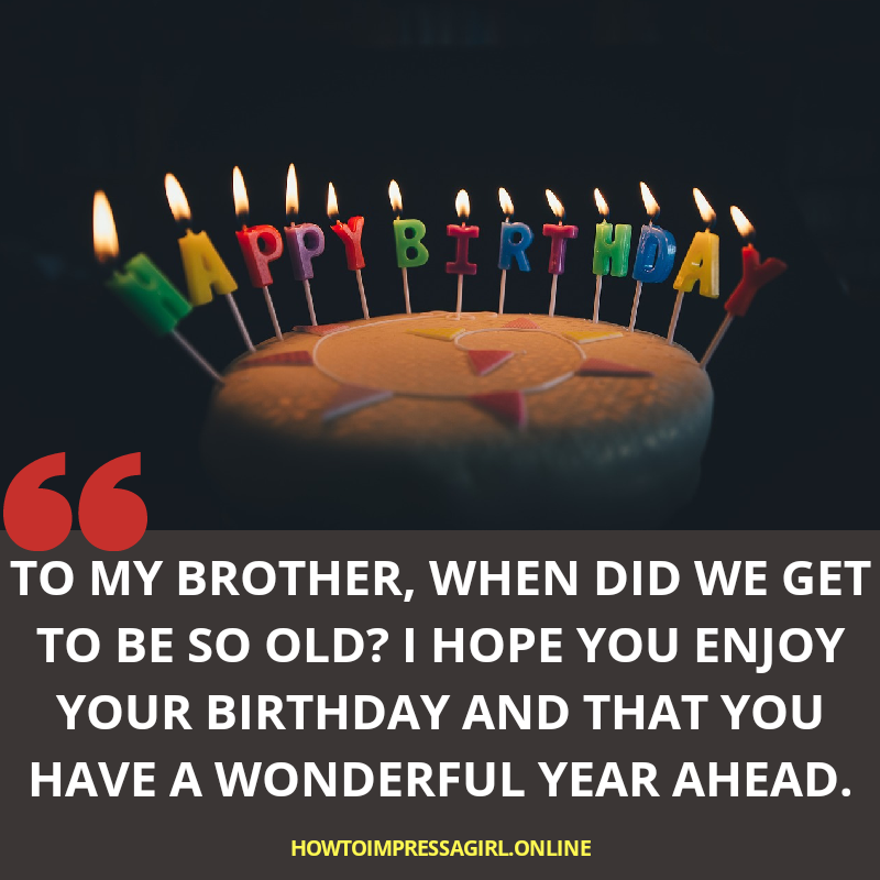 30+ [BEST] Happy Birthday Brother Quotes, Wishes & Status (2019)